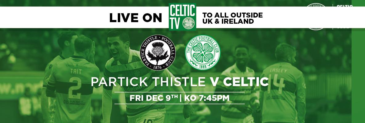 Enjoy Celtic's Friday night trip to Firhill on Celtic TV