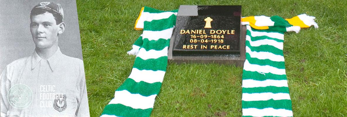 Dan Doyle - Celtic's first superstar