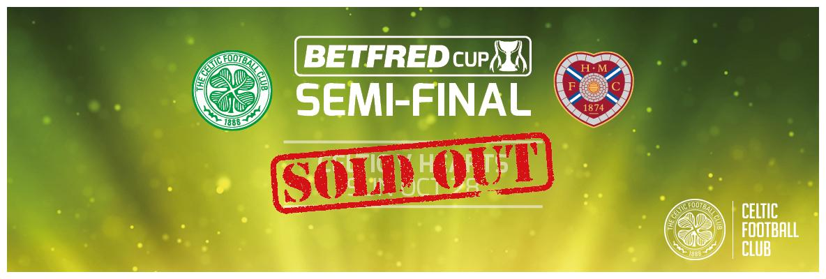 Betfred League Cup semi final v Hearts – sold-out!