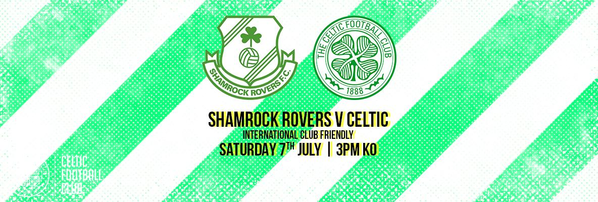 Secure your tickets for Shamrock Rovers v Celtic today
