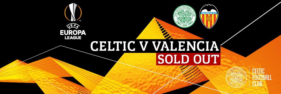 Celtic v Valencia standard tickets sold-out – hospitality available