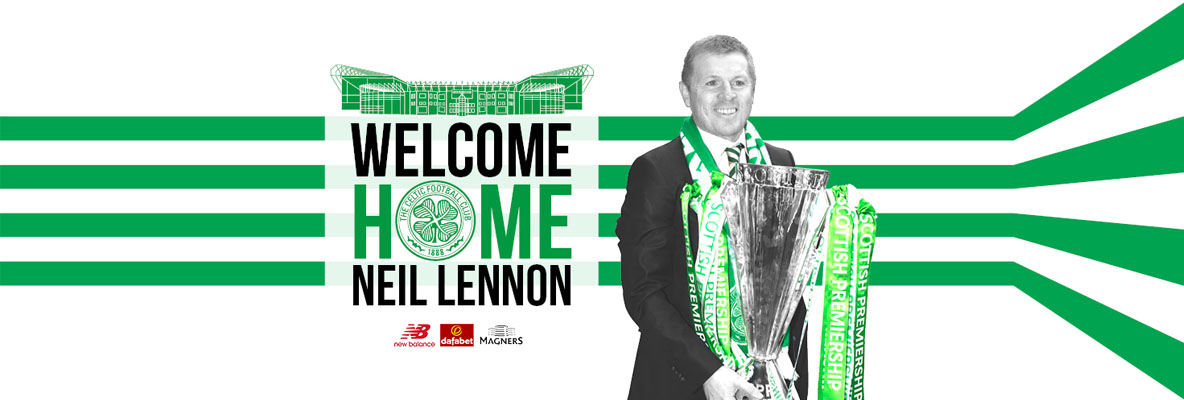 Celtic appoint Neil Lennon as Manager until the end of the season
