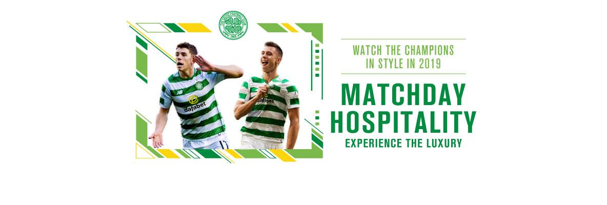 Put on the style in 2019 with Celtic matchday hospitality