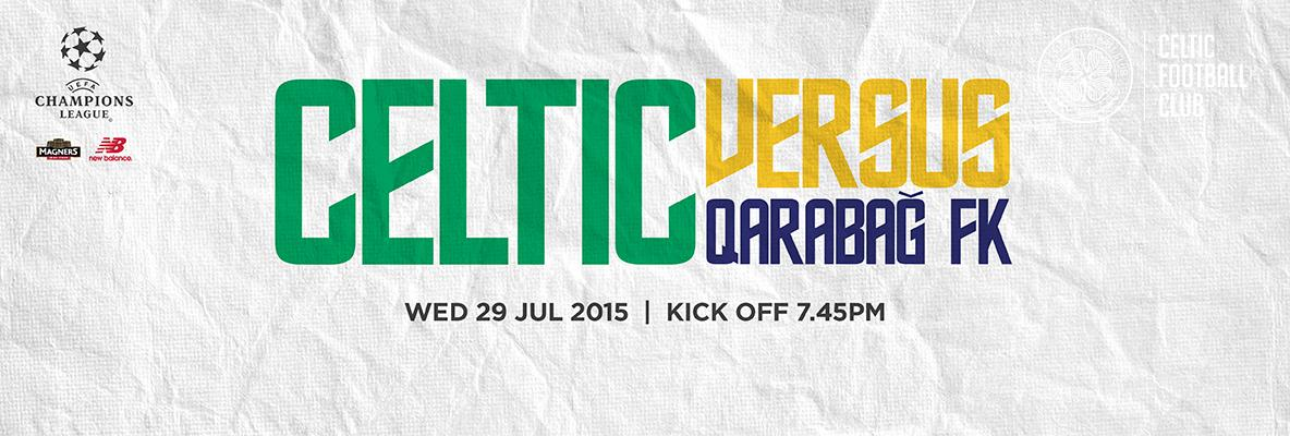 Celtic v Qarabag Tickets on sale now