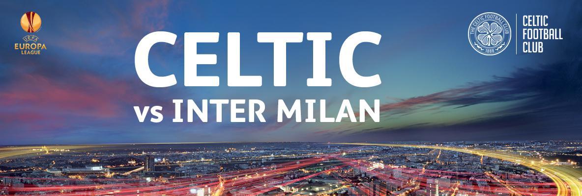Celtic v Inter Milan tickets on sale now