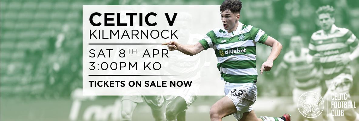 Celtic v Kilmarnock Print At Home Tickets Available