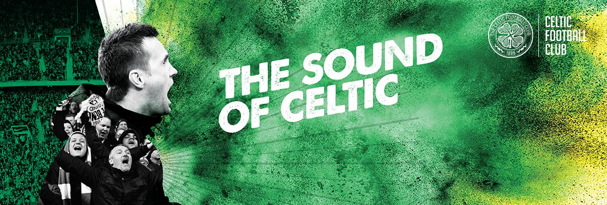 Hear The Sound of Celtic with Overseas Season Tickets