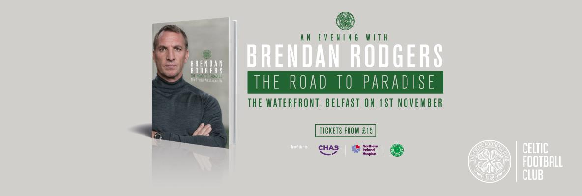 Tickets selling fast for an evening with Brendan Rodgers in Belfast