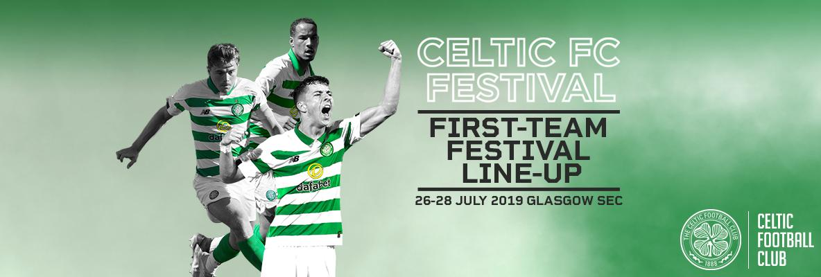 Your First-Team line-up for Celtic FC Festival – 1 week to go!