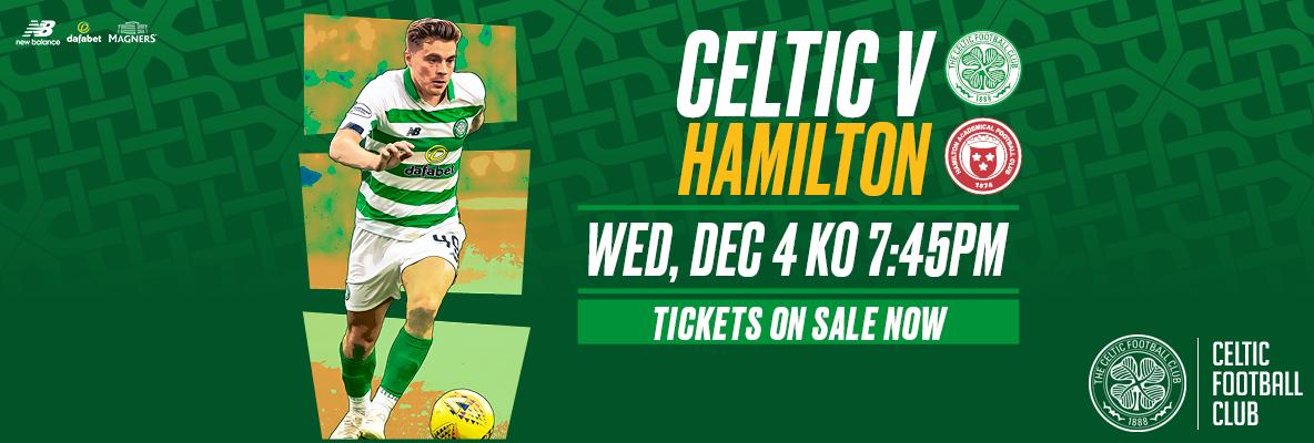 Your Celtic v Hamilton Accies matchday guide. Tickets on sale!