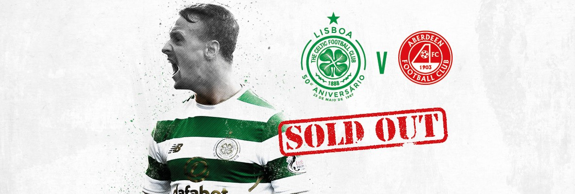 Celtic v Aberdeen tickets sold out