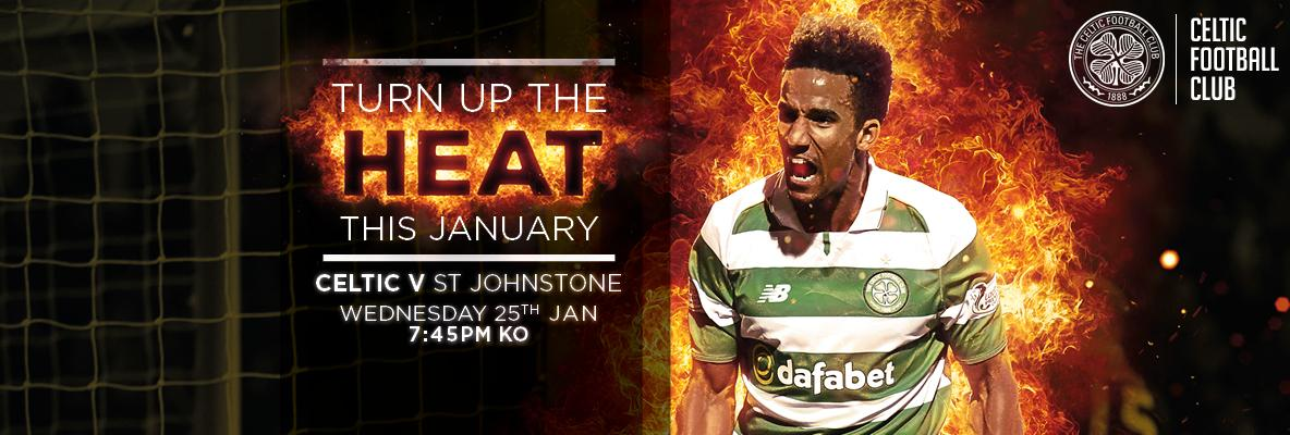 Be there as the Bhoys turn up the heat v St Johnstone