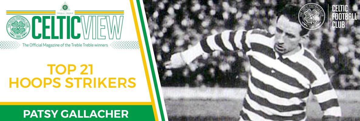 Celtic View celebrates our greatest goalscorers - Patsy Gallacher