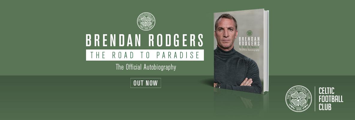 Brendan Rodgers' official autobiography – on sale now