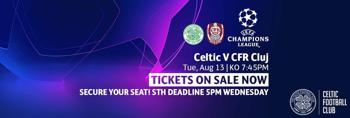 Your Celtic v CFR Cluj matchday guide. Last remaining tickets on sale