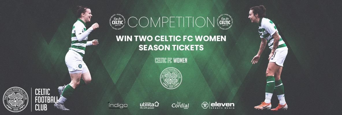 Win two Celtic FC Women Season Tickets