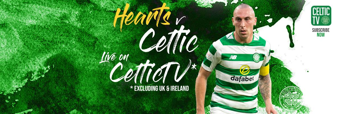 Tune into Hearts v Celtic on Celtic TV