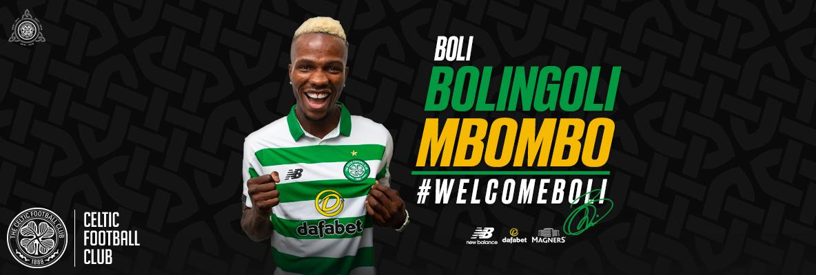 Celtic delighted to sign Boli Bolingoli-Mbombo on four-year deal