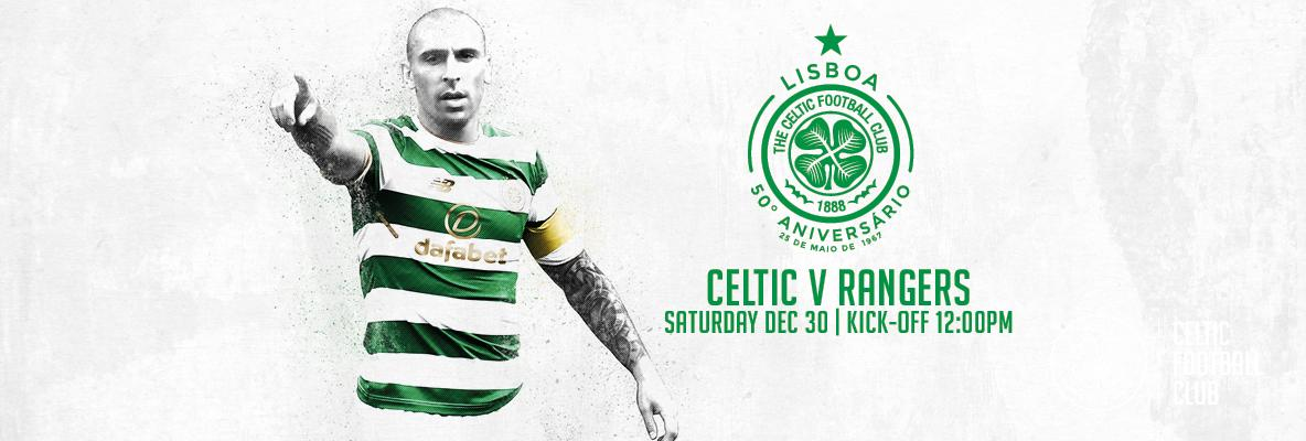 Celtic v Rangers ticket deadline for eligible season ticket holders