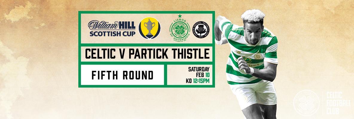 Scottish Cup tickets on general sale – Celtic v Partick Thistle