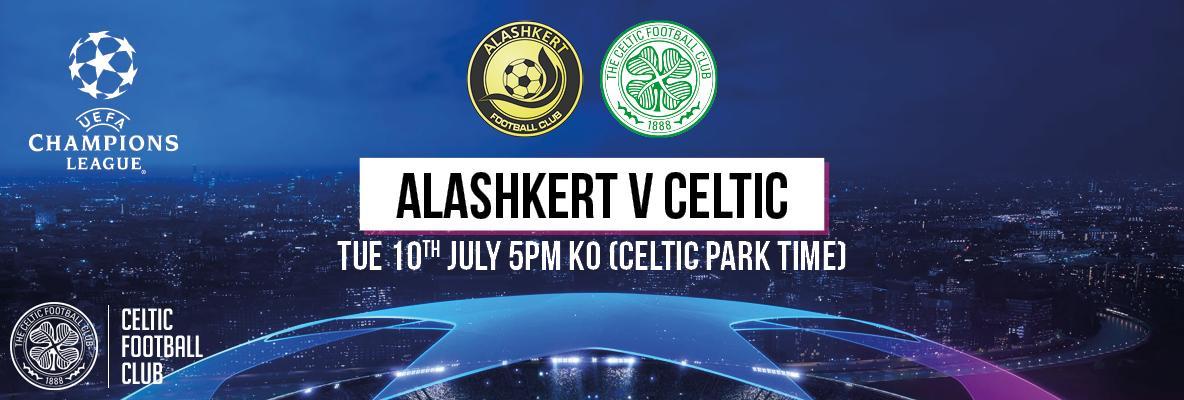 Celtic's UEFA Champions League opener date v Alashkert confirmed
