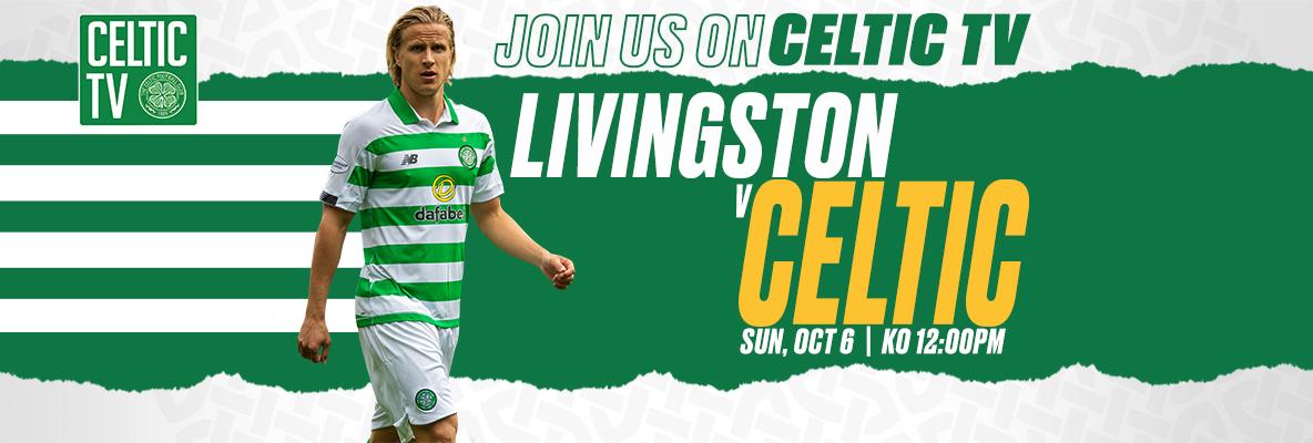 Join us on Celtic TV for Livingston v Celtic