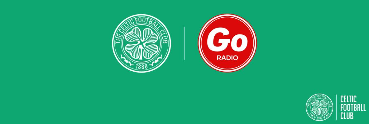 New Celtic partnership with Glasgow's Own, Go Radio
