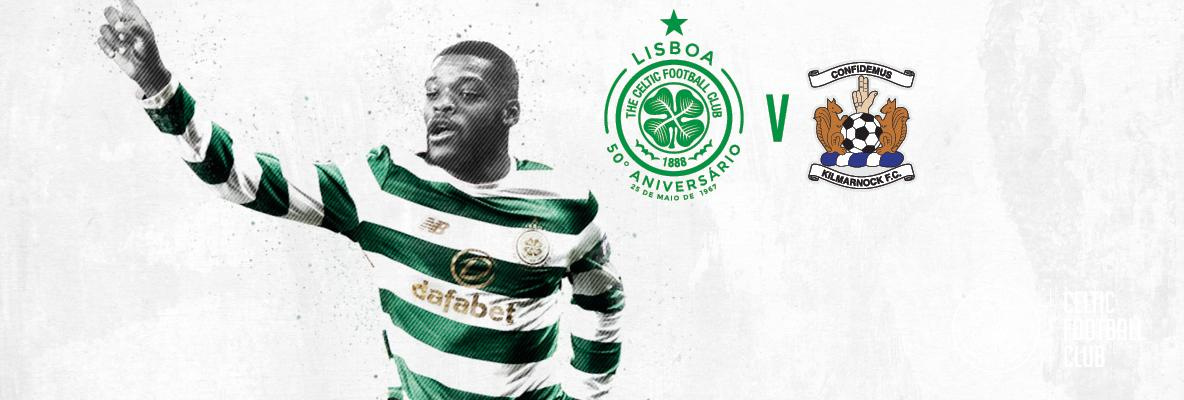 Tickets on sale now for Celtic v Kilmarnock