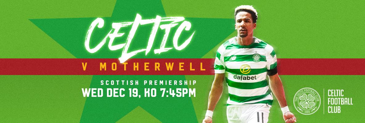 Your Celtic v Motherwell matchday guide