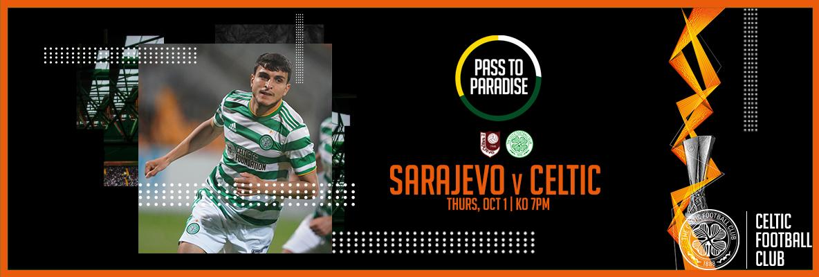 Watch FK Sarajevo v Celtic live on the Pass to Paradise