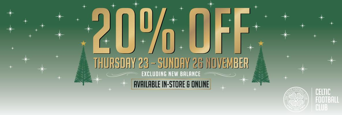 Save 20% in-store & online when you shop with Celtic this weekend