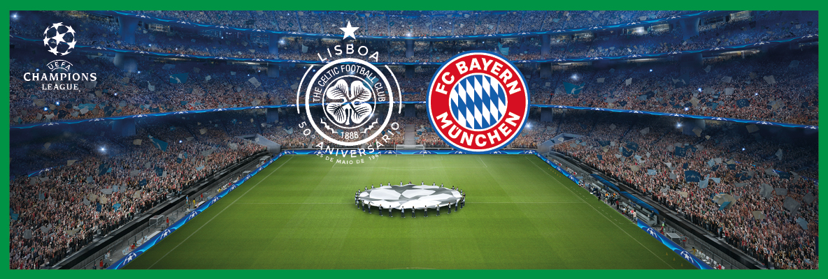 Get here early for Celtic v Bayern Munich