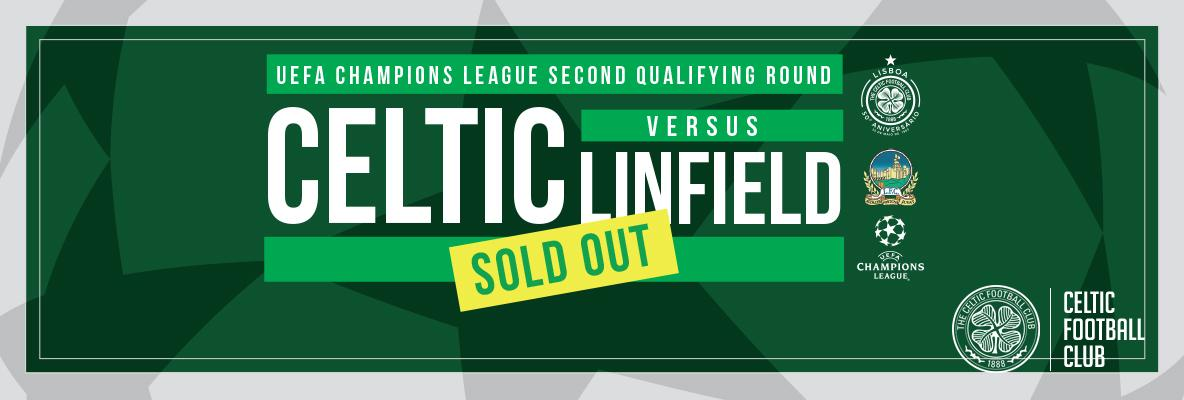 CELTIC V LINFIELD MATCH TICKETS SOLD OUT