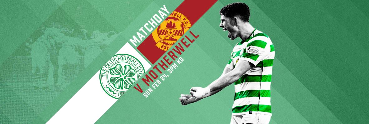 Celtic v Motherwell matchday guide – last remaining tickets on sale