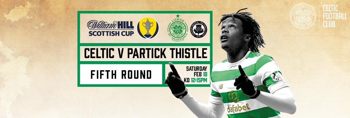 Deadline nears for Celtic v Partick Thistle Scottish Cup tickets