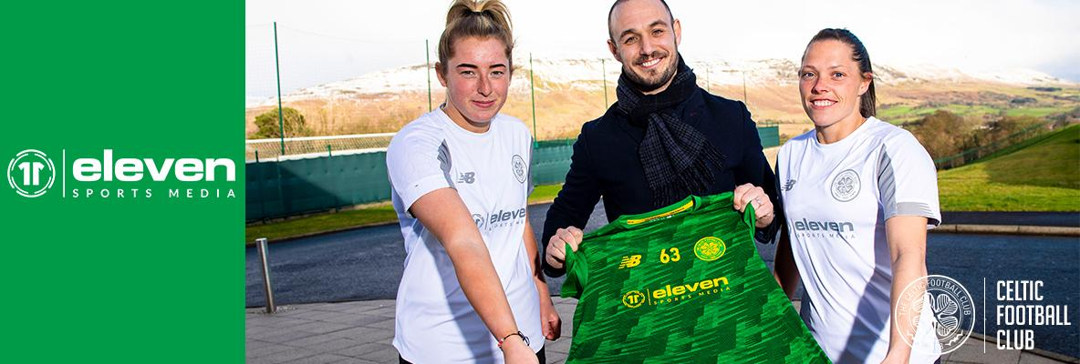 New partnership with Celtic FC Women and Eleven Sports Media