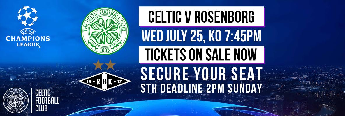 Celtic v Rosenborg – Tickets on sale now to Season Ticket holders