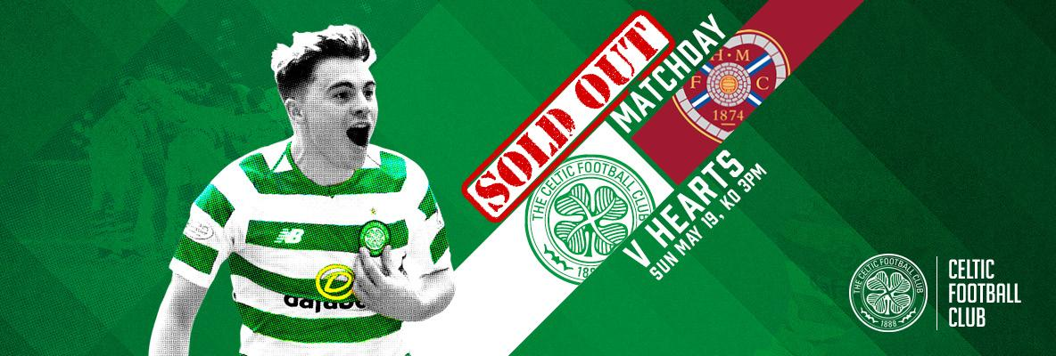 Another sell-out for the Celts! Hospitality remaining for Hearts