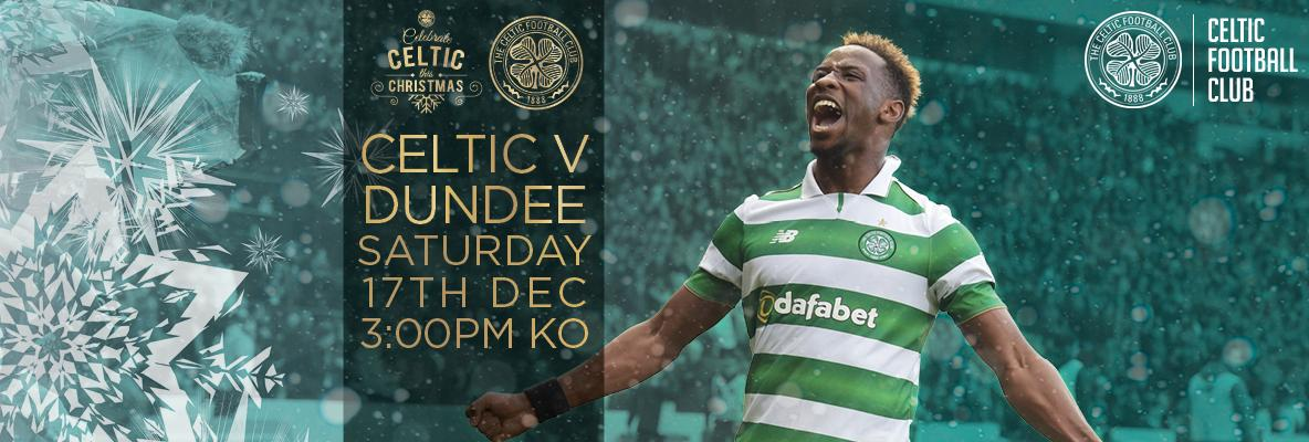 Secure your place for Celtic v Dundee on Saturday