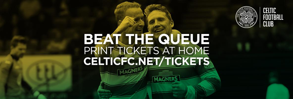 Print at home tickets make it easy to back the Bhoys