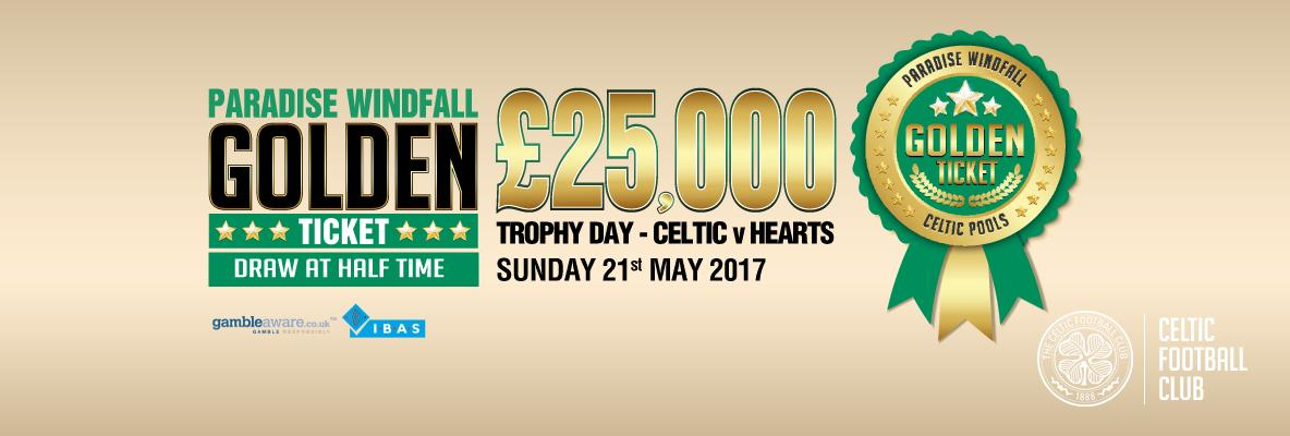 £25,000 to be won on Trophy Day with the windfall golden ticket