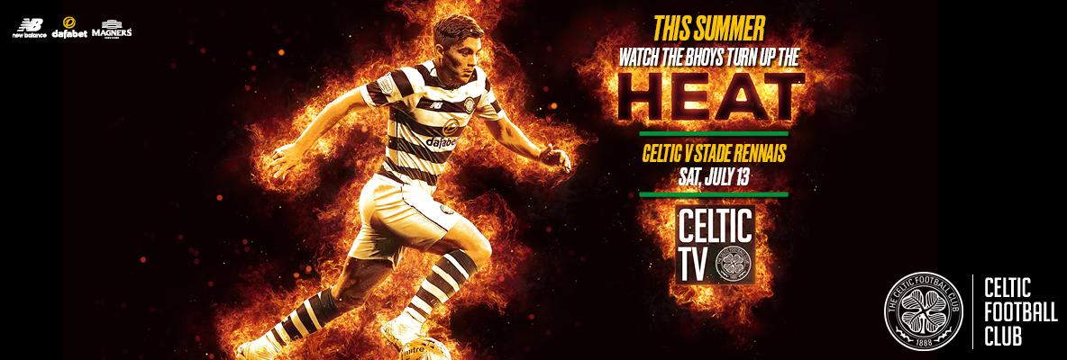 Celtic v Stade Rennais live on Celtic TV