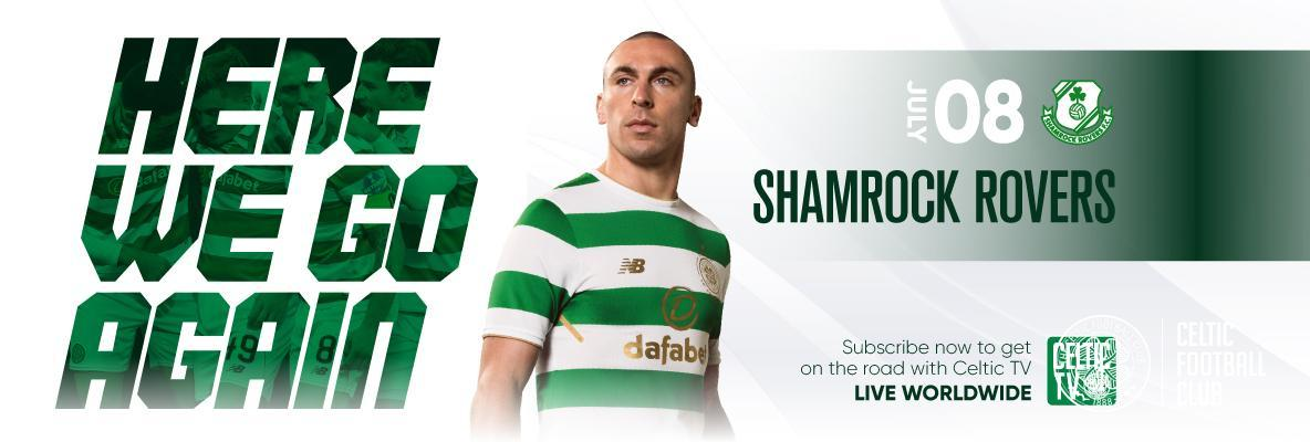 Celtic v Shamrock Rovers live worldwide on Celtic TV