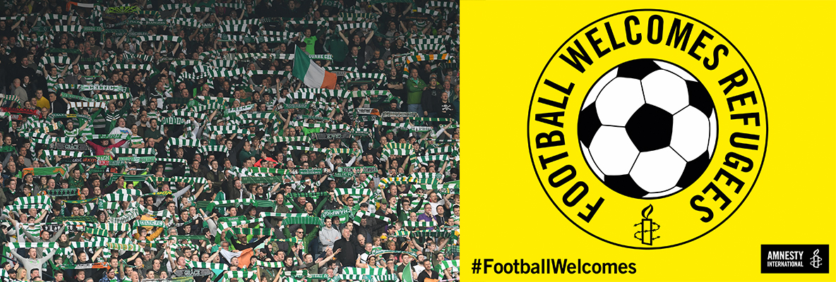 Celtic support Amnesty International's Football Welcomes weekend