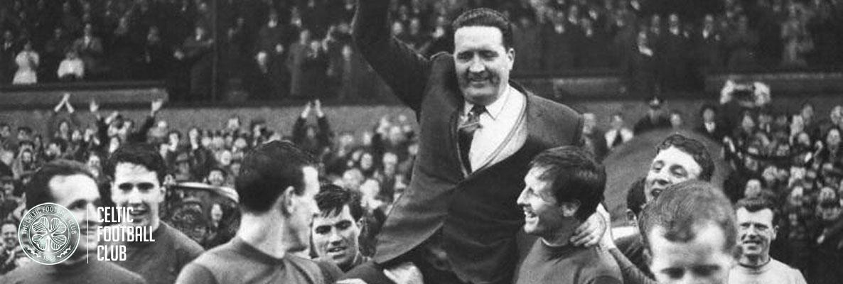 Jock Stein - the man who made the modern-day Celtic