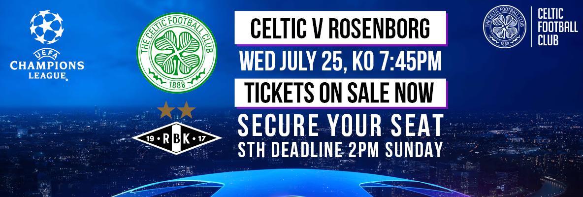 Season Ticket Holder deadline 2pm Sunday for Celtic v Rosenborg