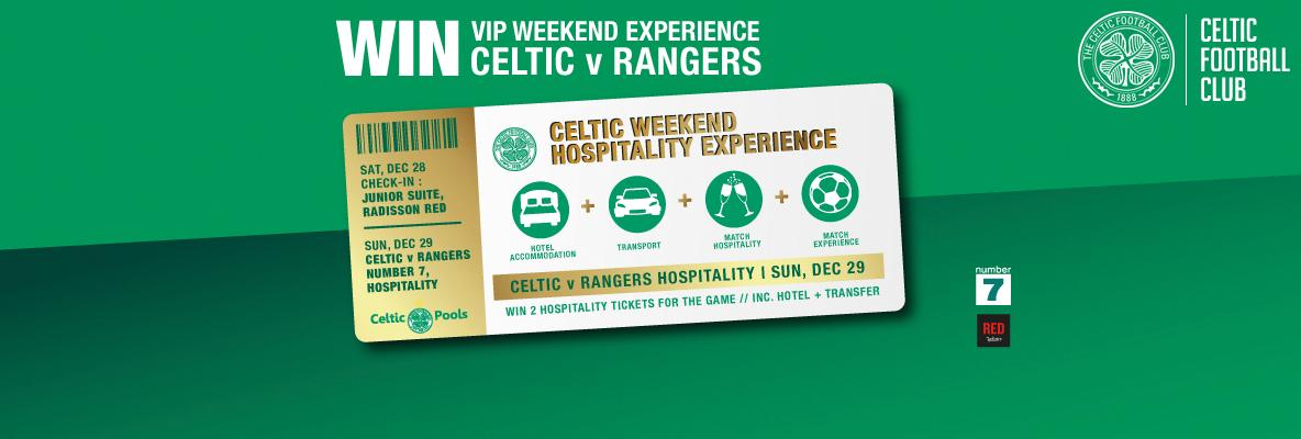 Win a VIP weekend experience for Celtic v Rangers!