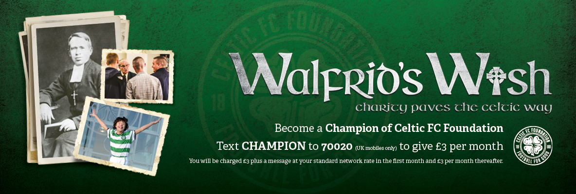 Join the Manager in Becoming a Champion of Celtic FC Foundation