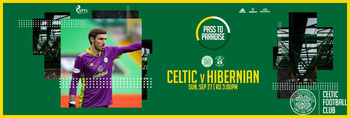 Your Pass to Paradise matchday guide for Celtic v Hibernian