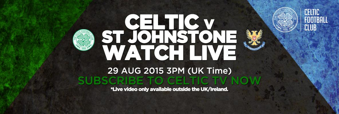 Watch Celtic v St Johnstone this weekend – subscribe to Celtic TV